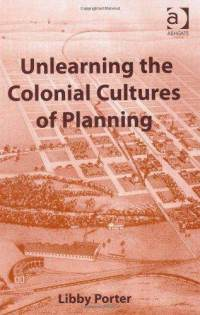 Cover art for Unlearning the Colonial Culture of Planning
