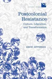 Cover art for Postcolonial Resistance