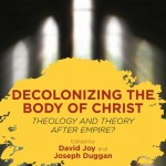 Decolonizing the Body of Christ - Book Cover