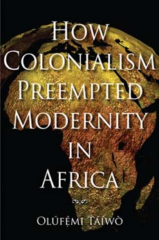 Cover art for How Colonialism Preempted Modernity In Africa