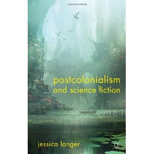 Cover art for Postcolonialism and Science Fiction